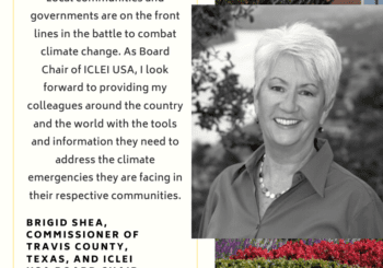 Travis County Commissioner Brigid Shea Appointed ICLEI USA Board Chair