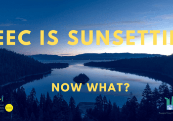 The California SEEC Program is Sunsetting. Now What?